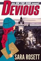 Devious ebook by Sara Rosett