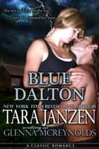 Blue Dalton ebook by Tara Janzen