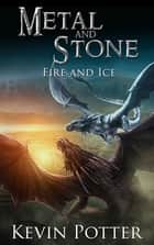Fire and Ice 電子書 by Kevin Potter