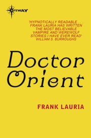 Doctor Orient - Dr. Owen Orient Book 1 ebook by Frank Lauria