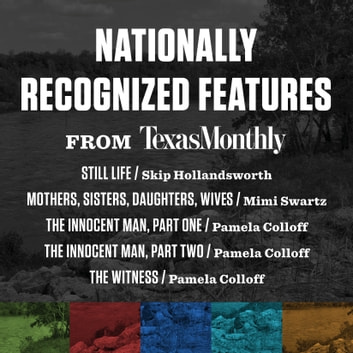 Nationally Recognized Features from Texas Monthly audiobook by Various
