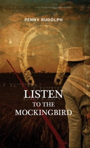 Listen to the Mockingbird ebook by Penny Rudolph