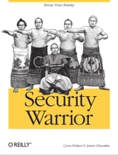 Security Warrior ebook by Cyrus Peikari,Anton Chuvakin