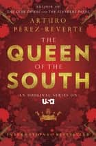 ebook Queen of the South de Arturo Perez-Reverte