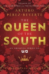 Queen of the South ebook by Arturo Perez-Reverte