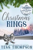 Christmas Rings ebook by Tess Thompson