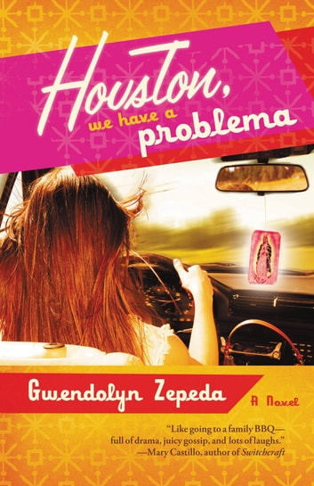 Houston, We Have a Problema ebook by Gwendolyn Zepeda