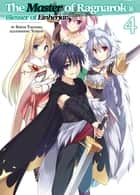 The Master of Ragnarok & Blesser of Einherjar: Volume 4 ebook by Seiichi Takayama