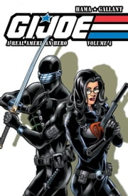 G.I. Joe: A Real American Hero Vol. 4 ebook by Hama, Larry; Gallant, S.L.