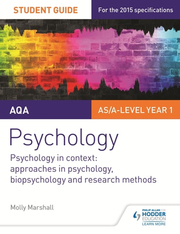 AQA Psychology Student Guide 2: Psychology in context: Approaches in psychology, biopsychology and research methods ebook by Molly Marshall
