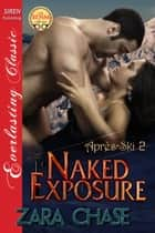 Naked Exposure ebook by Zara Chase