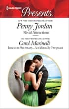 Rival Attractions & Innocent Secretary...Accidentally Pregnant - Rival Attractions\Innocent Secretary...Accidentally Pregnant ebook by Penny Jordan, Carol Marinelli