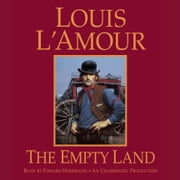 The Empty Land audiobook by Louis L'Amour