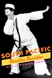 South Pacific - Paradise Rewritten ebook by Jim Lovensheimer
