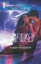 Shades of the Wolf ebook by Karen Whiddon