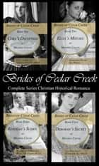 Brides of Cedar Creek ebook by Mildred Colvin