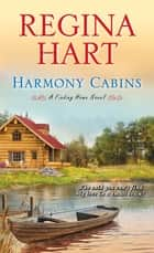 Harmony Cabins ebook by Regina Hart