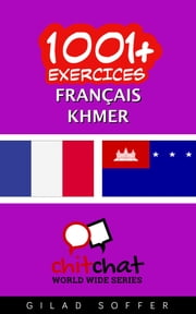 1001+ exercices Français - Khmer ebook by Gilad Soffer