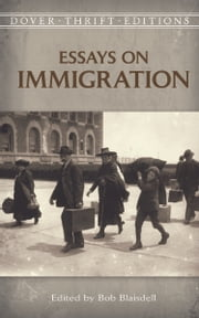 Essays on Immigration ebook by Bob Blaisdell