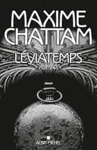 Léviatemps ebook by Maxime Chattam