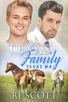 Texas Family ebook by RJ Scott