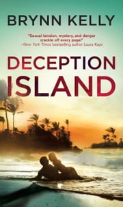 Deception Island - An action-packed romantic suspense novel ebook by Brynn Kelly
