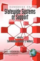 Handbook on Statewide Systems of Support ebook by Sam Redding, Herbert J. Walberg