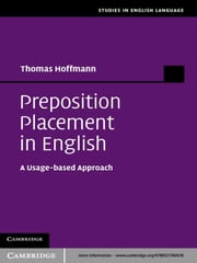 Preposition Placement in English - A Usage-based Approach ebook by Thomas Hoffmann