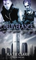 Deliverance ebook by Katie Clark