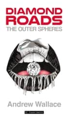 The Outer Spheres ebook by Andrew Wallace