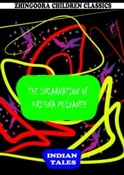 The Incarnation Of Krishna Mulvaney ebook by Rudyard Kipling