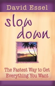 Slow Down ebook by David Essel