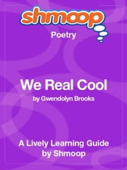Shmoop Poetry Guide: To His Coy Mistress ebook by Shmoop