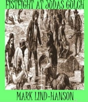 Fistfight at Judas Gulch ebook by Mark Lind-Hanson