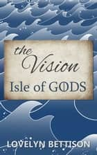 The Vision ebook by Lovelyn Bettison
