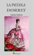 La piccola Dorrit (Italian Edition) ebook by Charles Dickens