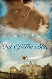 Out of the Blue ebook by Josh Lanyon