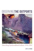 Observing the Outports ebook by Jeff Webb