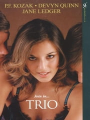 Trio ebook by Kozak, P.F. ;Quinn, D. ;Ledger, J.