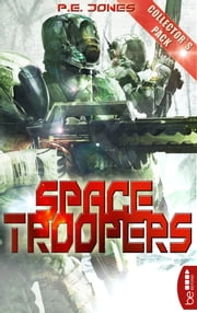 Space Troopers - Collector's Pack - Folgen 1-6 ebook by P. E. Jones, Arndt Drechsler