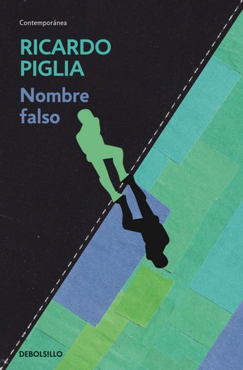 Nombre falso ebook by Ricardo Piglia