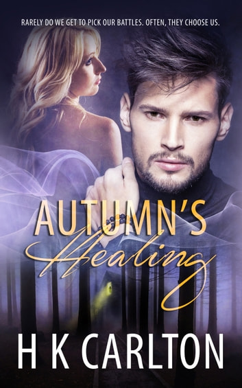 Autumn's Healing ebook by HK Carlton