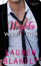 Nights With Him e-bog by Lauren Blakely