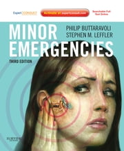 Minor Emergencies E-Book ebook by Philip Buttaravoli, MD, FACEP,...