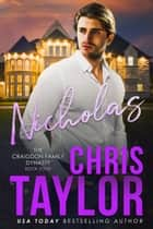 NICHOLAS ebook by Chris Taylor
