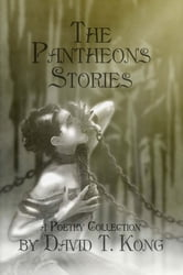 The Pantheons Stories ebook by David T. Kong