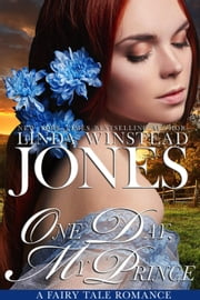 One Day, My Prince - Fairy Tale Romance, #7 e-kirjat by Linda Winstead Jones