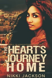 The Heart's Journey Home - A Layover in Doppelganger-Ville ebook by Nikki Jackson