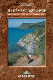 Isle of Man Coastal Path - Raad Ny Foillan - The Way of the Gull: The Millennium and Herring Ways ebook by Aileen Evans