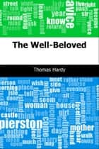 The Well-Beloved ebook by Thomas Hardy